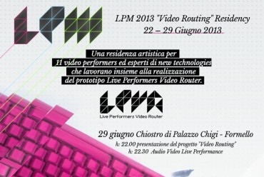 Image for: LPM 2013 Formello | 22-29 Giugno Video Routing Residency